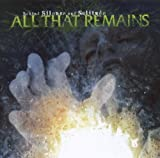 Behind Silence & Solitude by All That Remains (2007) Audio CD