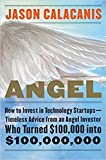 img - for Angel: How to Invest in Technology Startups book / textbook / text book
