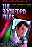 This Is Jim Rockford. . .: The Rockford Files