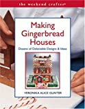 Making Gingerbread Houses, Veronika Alice Gunter, 1579905064