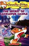 The Secret of Cacklefur Castle (Geronimo Stilton)