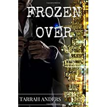 Frozen Over (The Melted Series)