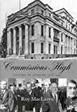img - for Commissions High: Canada in London, 1870-1971 book / textbook / text book