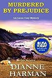 Murdered by Prejudice: A Liz Lucas Cozy Mystery Series