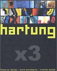Hartung  x 3 : Edition bilingue Français-Allemand