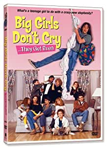 Big Girls Don't Cry ...They Get Even