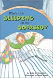 Who's That Sleeping on My Sofa Bed, Ruby Grossblatt, Hachai Publishing, 0922613907