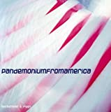 Pandemonium from American