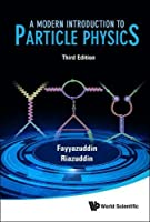 A Modern Introduction to Particle Physics, 3rd Edition Front Cover