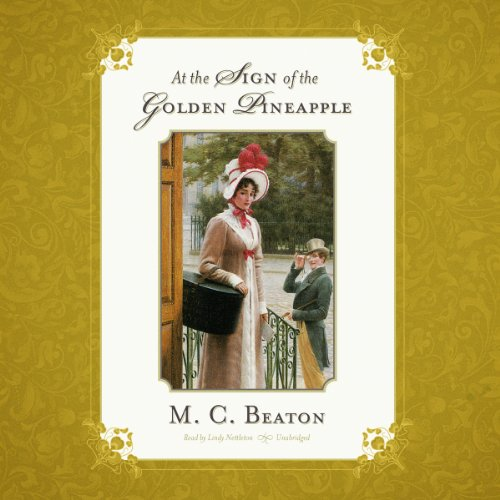 At the Sign of the Golden Pineapple: The Love and Temptation Series, Book 2