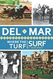 Del Mar, Hank Wesch, 1609493109