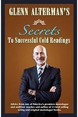 Glenn Alterman's Secrets to Successful Cold Readings (Career Development) (Career Development Series) Paperback