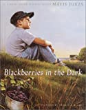 img - for Blackberries in the Dark book / textbook / text book