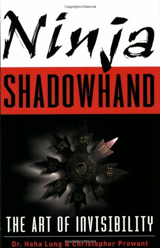 Download Ninja Shadowhand: The Art of Invisibility PDF
