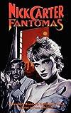 Nick Carter vs Fantomas, Alexandre Bisson and Guillaume Livet, 1934543055