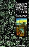 Dinosaurios de Aqui, de Alla, de Verdad y de Mentira, Claudia Tambussi and Guillermo Lspez, 9505816758