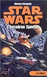 Star Wars, tome 28 : L'Escadron Spectre (Les X-Wings 5) par Allston