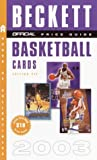 The Official Price Guide to Basketball Cards 2003, James Beckett, 0609809849