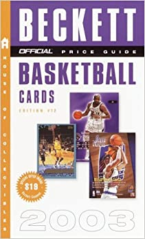 Book The Official Price Guide to Basketball Cards 2003 Edition 12 (Beckett Official Price Guide to Basketball Cards)
