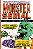 The Collinsport Historical Society presents MONSTER SERIAL: Saturday Morning Sugar Rush Edition (Volume 1)