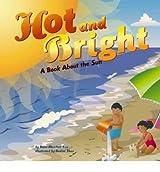 [( Hot and Bright: A Book about the Sun )] [by: Dana Meachen Rau] [Sep-2005]