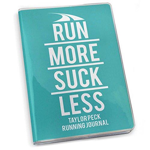 Gone For a Run Run More Suck Less Running Journal | Paper Journal Teal