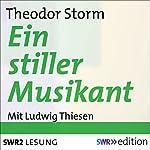 Ein stiller Musikant | Theodor Storm