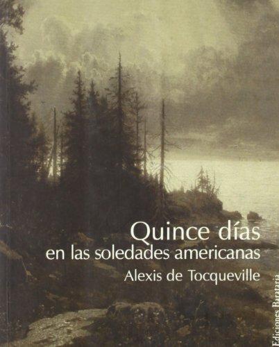 Descargar Libro Quince Días En Las Soledades Americanas De Alexis Alexis De Tocqueville