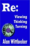 Reviewing, Rethinking, Returning, Wittbecker, Alan, 159431117X