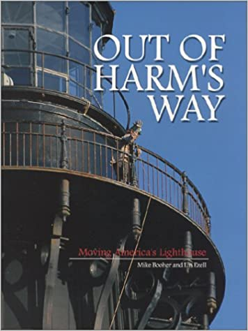 Read Out of Harm's Way : Moving America's Lighthouse PDF