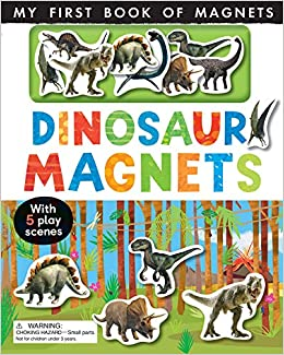 Dinosaur Magnets With Magnet s My First Book of Magnets: Amazon.es: Edwards, Nicola, Wilson, Clare: Libros en idiomas extranjeros