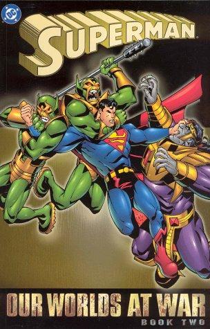 SUPERMAN OUR WORLDS AT WAR 02 Superman Graphic Novels ...