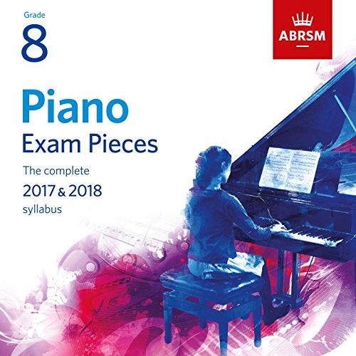 Piano Exam Pieces 2017 & 2018, Grade 8 ()