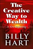 The Creative Way to Wealth, Billy Hart, 1448974445