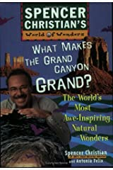 What Makes the Grand Canyon Grand? The World's Most Awe-Inspiring Natural Wonders Paperback