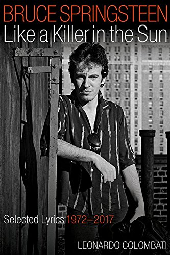 Book Cover: Bruce Springsteen - Like a Killer in the Sun