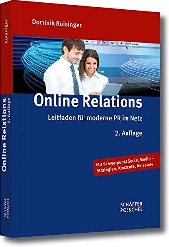 Online Relations: Leitfaden für moderne PR im Netz