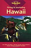Lonely Planet Diving and Snorkeling Hawaii (LONELY PLANET DIVING AND SNORKELING GUIDES)