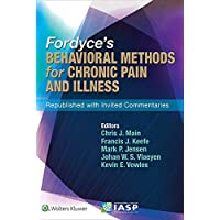 Fordyce's Behavioral Methods for Chronic Pain and Illness: Republished with Invited...