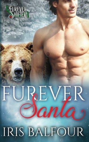 Furever Santa (Furever Shifters) (Volume 7)