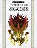 img - for Touched by the Gods (Penumbra / D20) book / textbook / text book