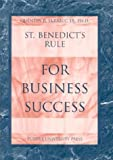 St. Benedict's Rule for Business Success, Quentin R. Skrabec, 1557532540