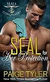 navy seal romance - SEAL for Her Protection (SEALs of Coronado) (Volume 1)