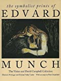Front cover for the book The Symbolist Prints of Edvard Munch: The Vivian and David Campbell Collection by Elizabeth Prelinger