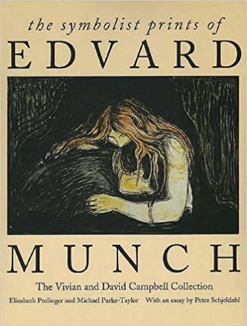 The Symbolist Prints Of Edvard Munch The Vivian And David Campbell