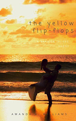 Download for free The Yellow Flip-Flops: A Barrier Island Short