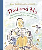 Dad and Me: A Special Book for You and Your Dad to Fill in Together and Share with Each Other (Bloch, Serge)