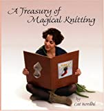A Treasury of Magical Knitting