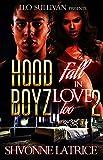 #7: Hood Boyz Fall in Love Too 2