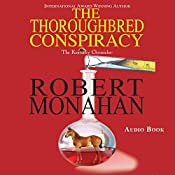 The Thoroughbred Conspiracy: Kentucky Chronicle, Book 1 | Robert Monahan